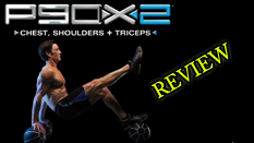 x2 chest shoulders and triceps review