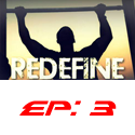 redefine episode 3