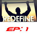 redefine episode 1